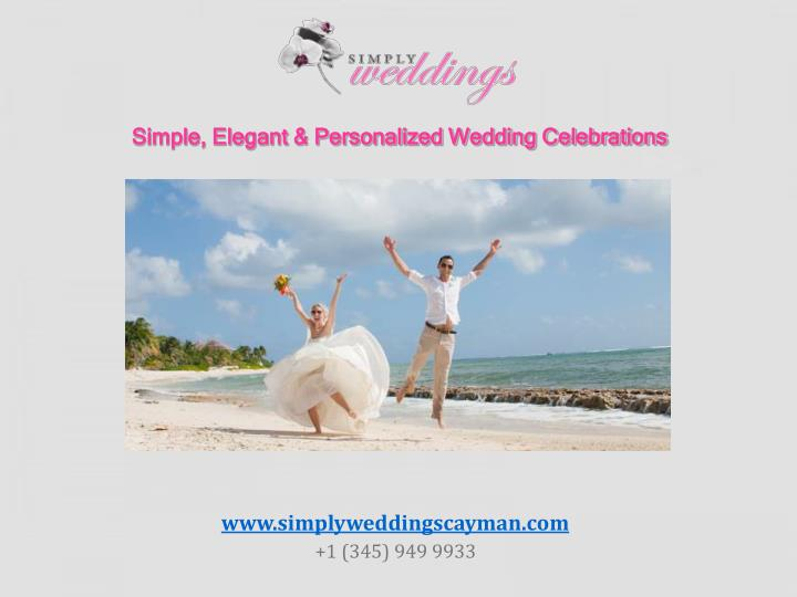 Simple, Elegant & Personalized Wedding Celebrations