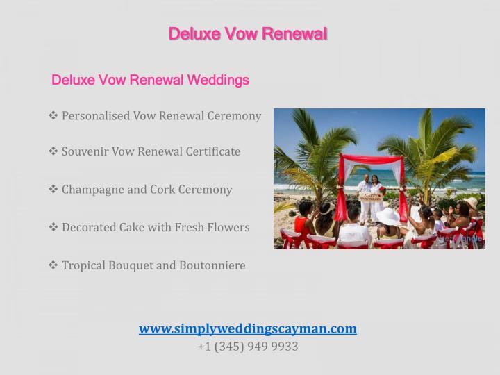 Deluxe Vow Renewal