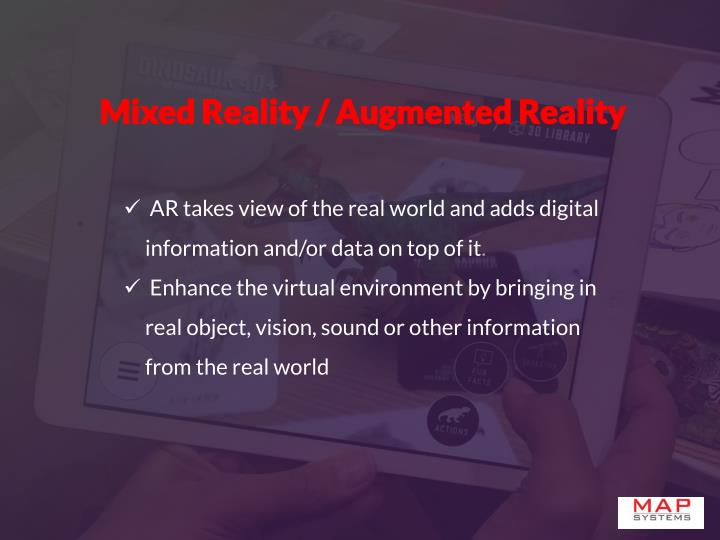 Mixed Reality / Augmented