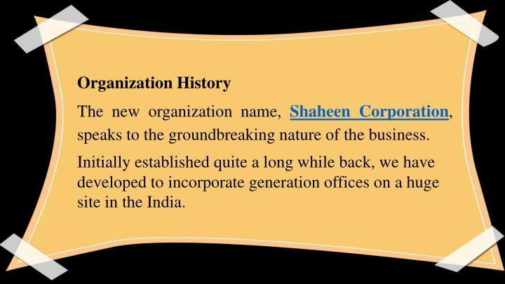 Organization History