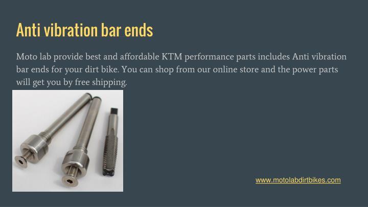 Anti vibration bar ends