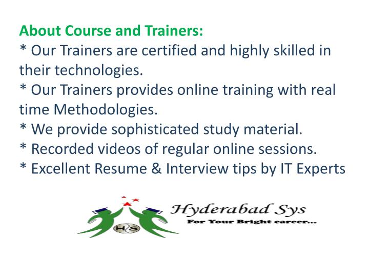 About Course and Trainers: