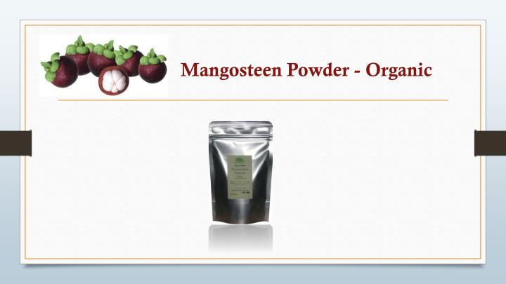 Mangosteen Powder - Organic