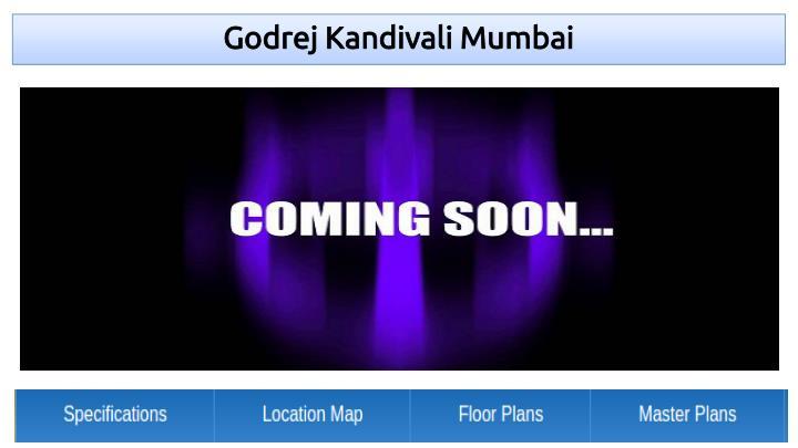 Godrej Kandivali Mumbai
