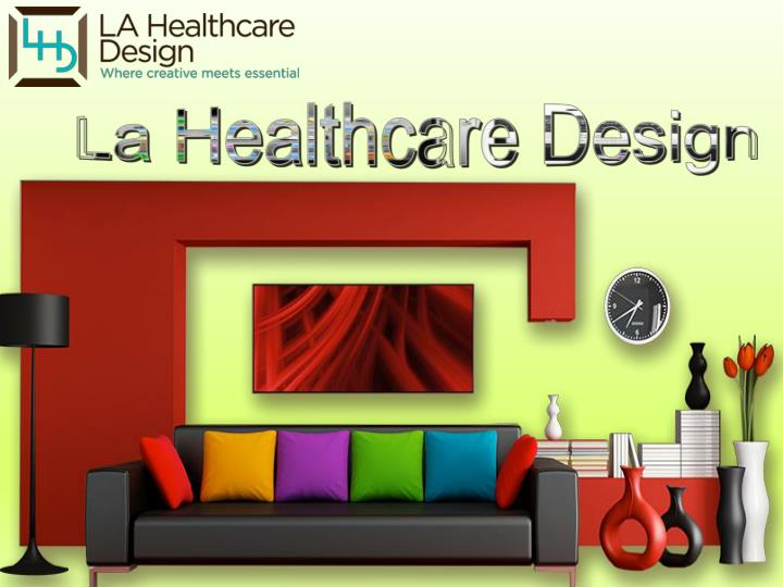 La Healthcare Design
