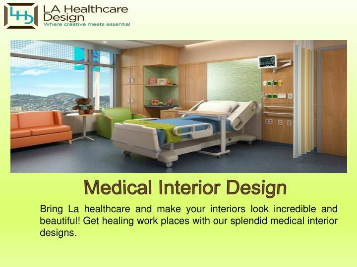 Medical Interior Design
