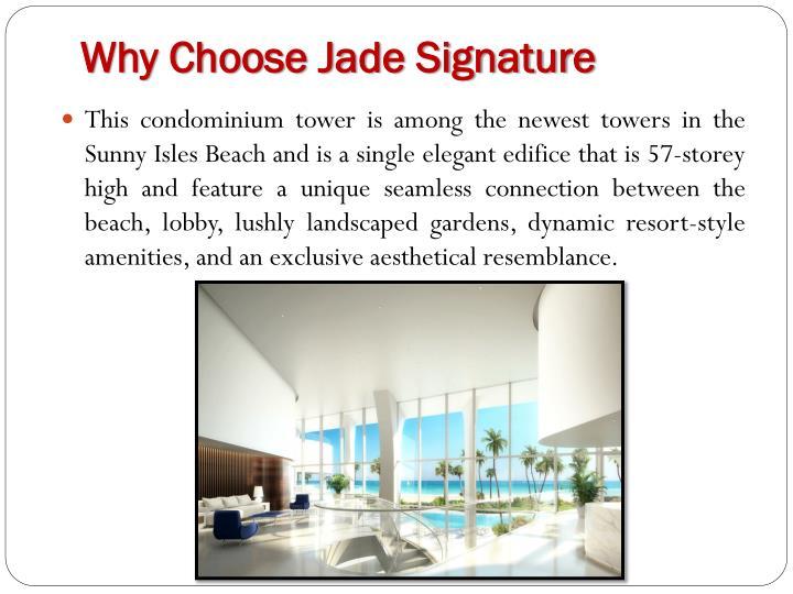 Why Choose Jade Signature