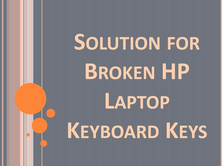 Solution for broken hp laptop keyboard keys