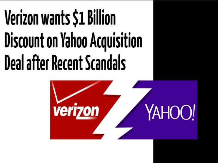 Verizon wants 1 billion discount on yahoo acquisition deal after recent scandals cr risk advisory