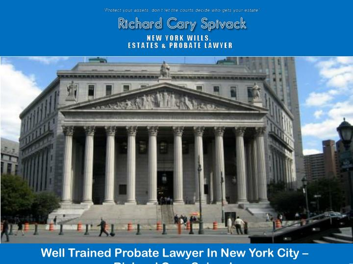 Well Trained Probate Lawyer In New York City –