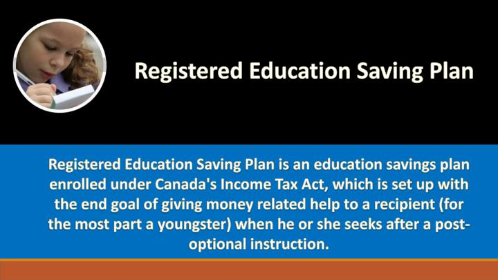 Registered Education Saving Plan