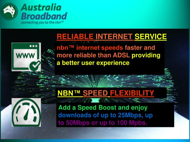 RELIABLE INTERNET SERVICE