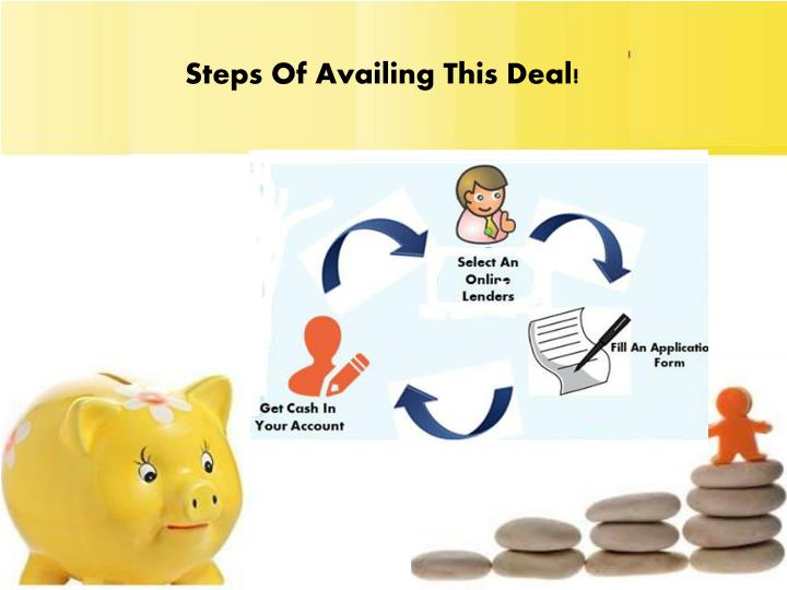 Steps Of Availing This Deal!