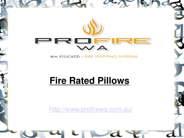 Fire Rated Pillows