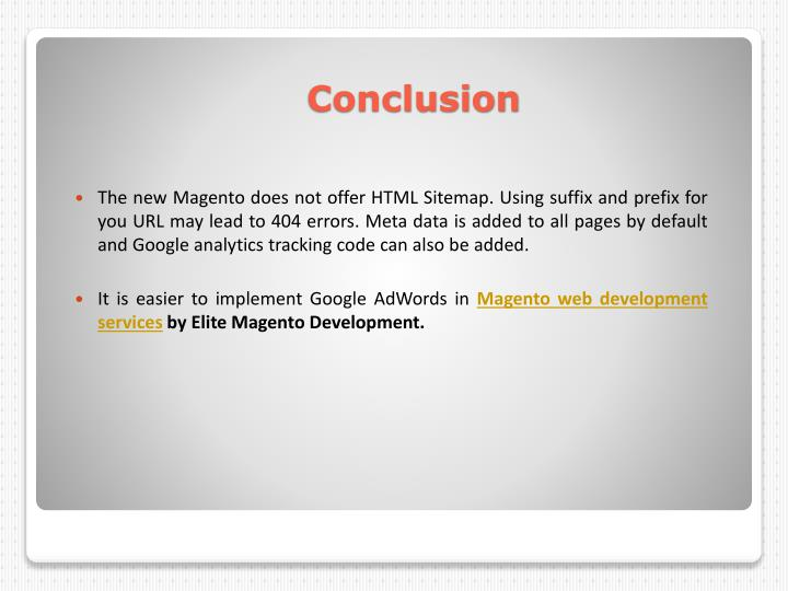 The new Magento does not offer HTML Sitemap. Using suffix and prefix for you URL may lead to 404 errors. Meta data is added to all pages by default and Google analytics tracking code can also be added