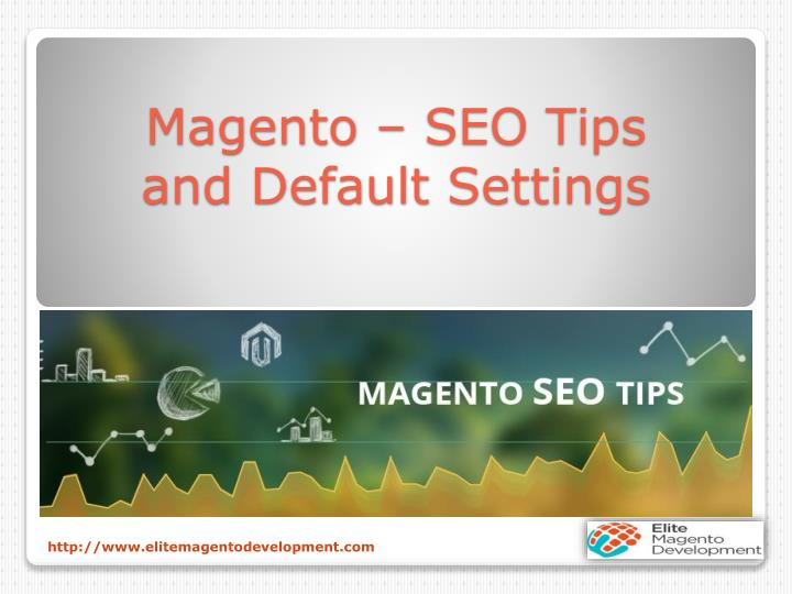 Magento seo tips and default settings