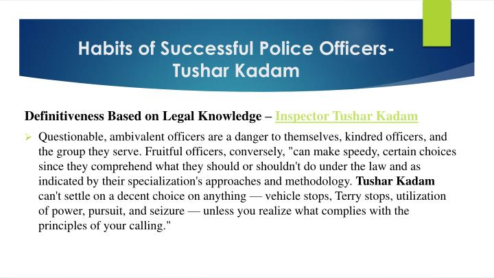Habits of successful police officers tushar kadam