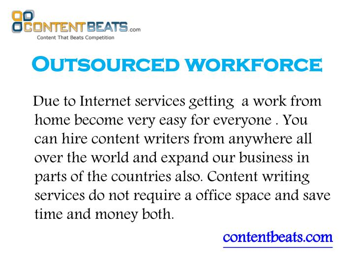 Outsourced workforce