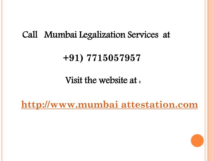 Call   Mumbai Legalization Services  at