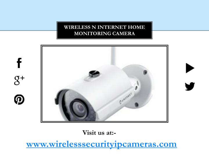 Wireless N Internet Home Monitoring Camera