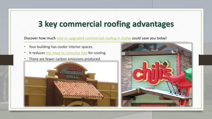 Discover how much new or upgraded commercial roofing in Dallas could save you today!