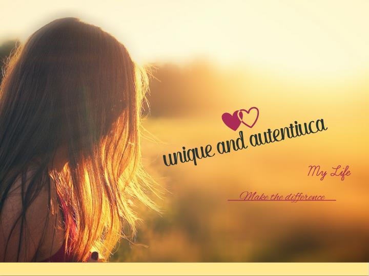 unique and autentiuca