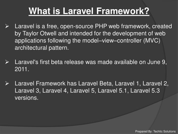 What is Laravel Framework?