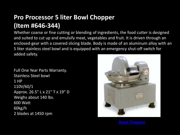 Pro Processor 5 liter Bowl Chopper