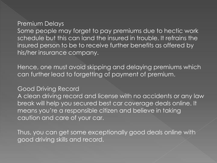 Premium Delays