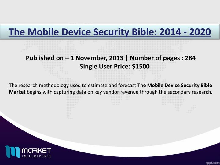 The Mobile Device Security Bible: 2014 - 2020