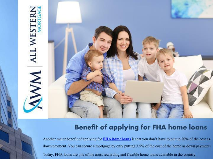 B enefit of applying for fha home loans