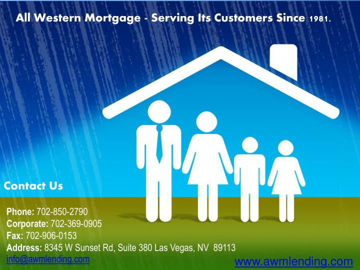 All Western Mortgage - Serving Its Customers Since 1981.