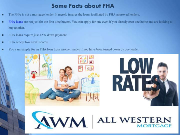 Some Facts about FHA