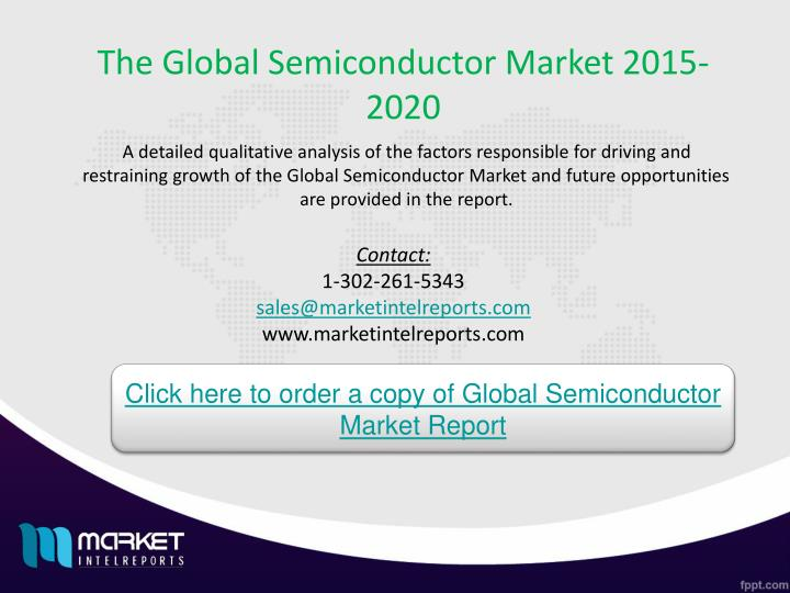 The Global Semiconductor Market 2015-2020