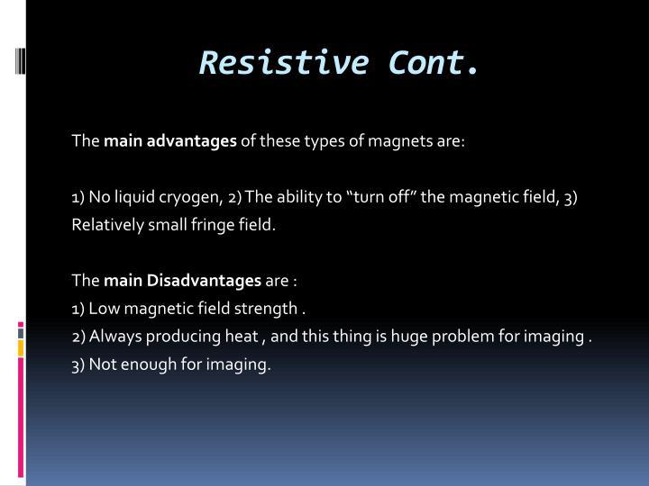 Resistive Cont.