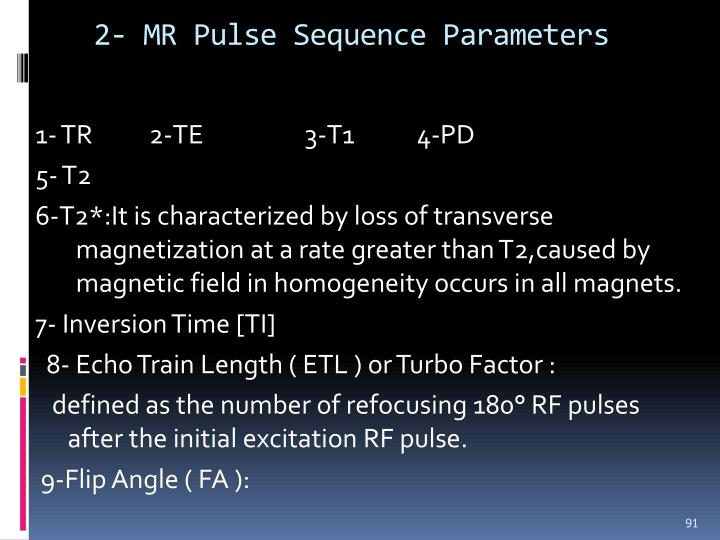 2- MR Pulse Sequence Parameters