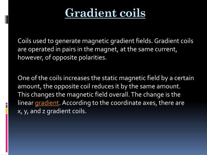 Gradient coils