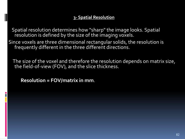 3- Spatial Resolution