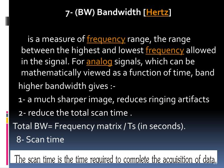 7- (BW) Bandwidth [