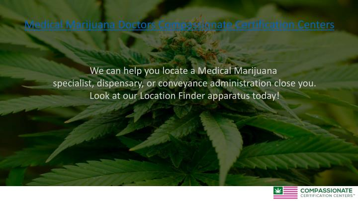 Medical Marijuana Doctors Compassionate Certification