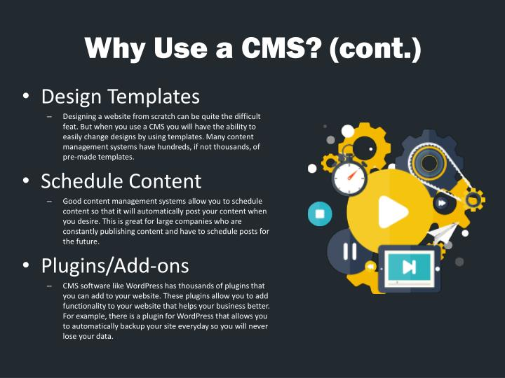 Why Use a CMS? (cont.)