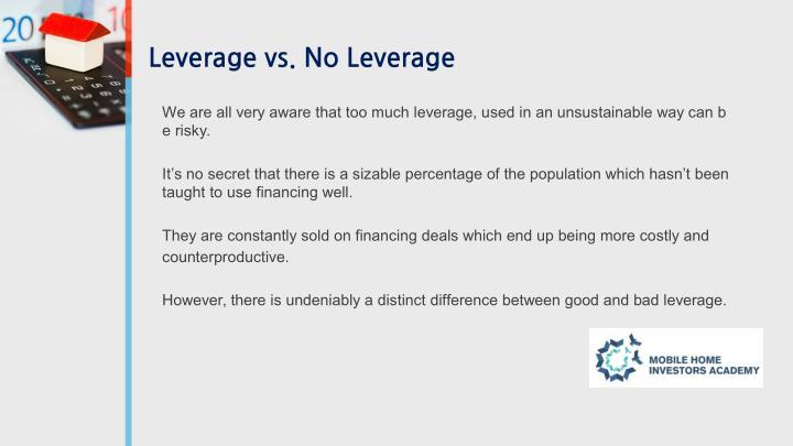 Leverage vs. No Leverage