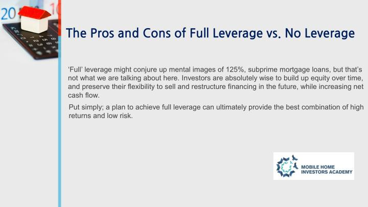 The Pros and Cons of Full Leverage vs. No Leverage