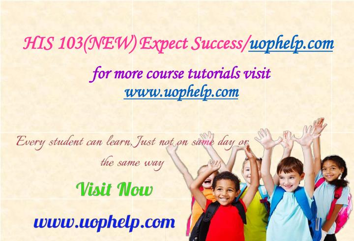 His 103 new expect success uophelp com