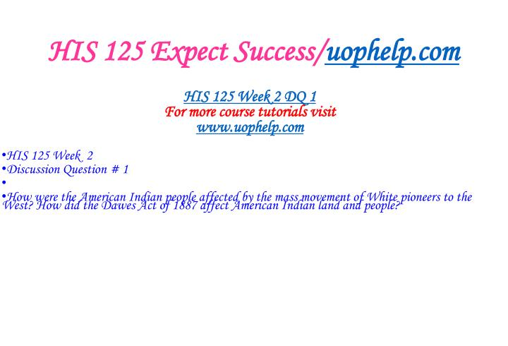 HIS 125 Expect Success/