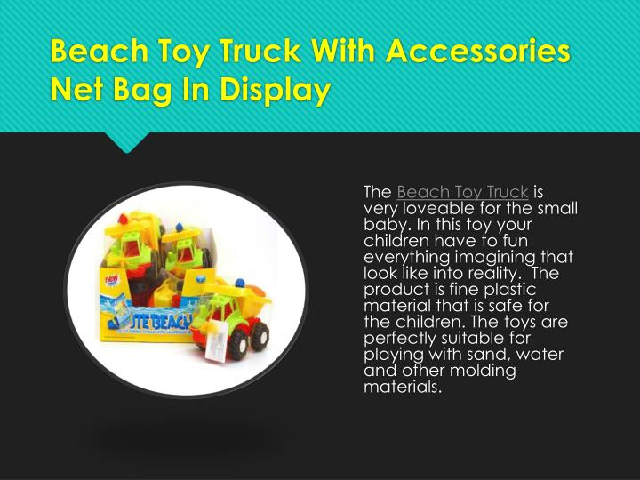 Beach Toy Truck With Accessories Net Bag In Display