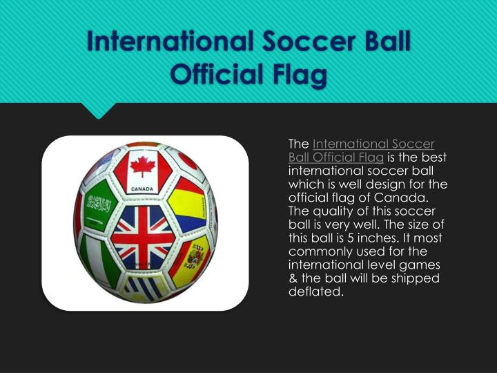 International Soccer Ball Official Flag