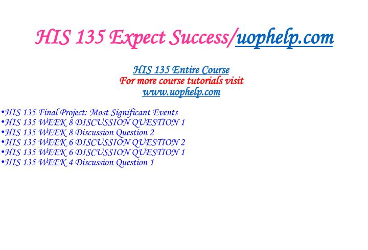 His 135 expect success uophelp com1