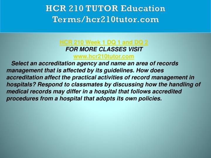 HCR 210 TUTOR Education Terms/hcr210tutor.com