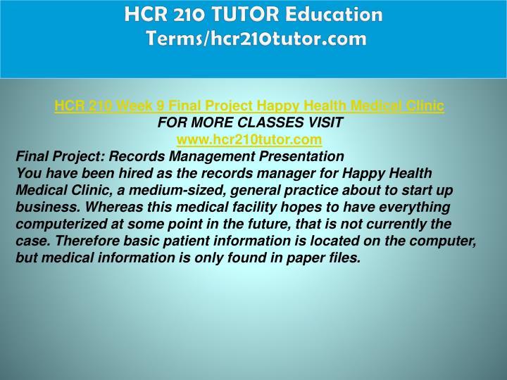 HCR 210 TUTOR Education